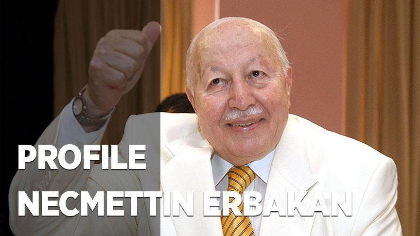 Molder of new world vision: Turkey's Necmettin Erbakan