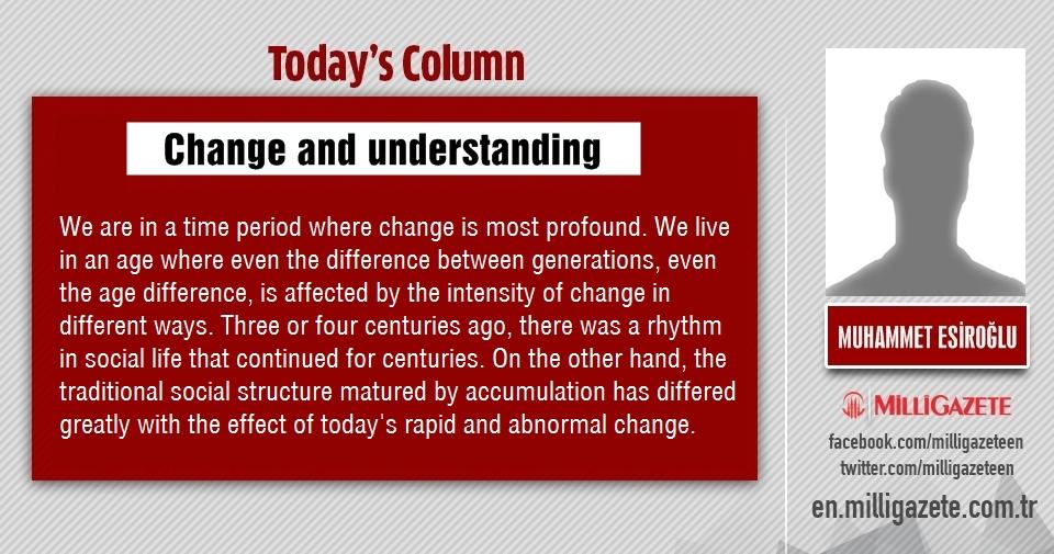 """Muhammet Esiroğlu: """"Change and understanding"""""""