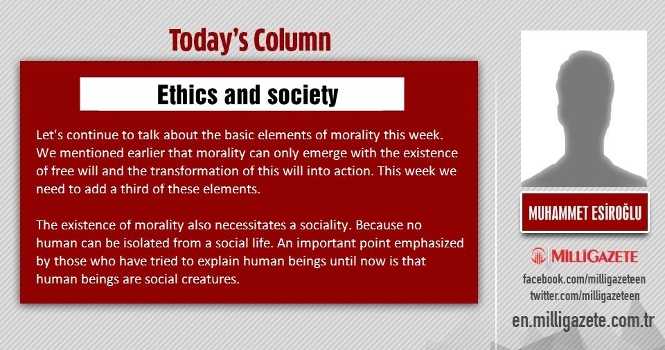 "Muhammet Esiroğlu: ""Ethics and society"""