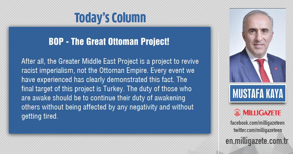 "Mustafa Kaya: ""BOP - The Great Ottoman Project!"""