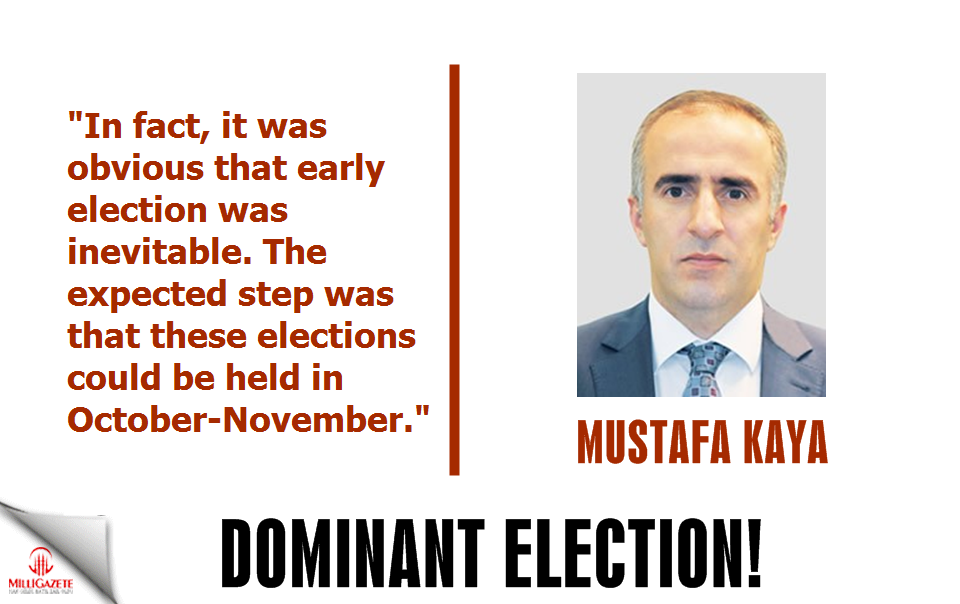 Mustafa Kaya: 'Dominant election'