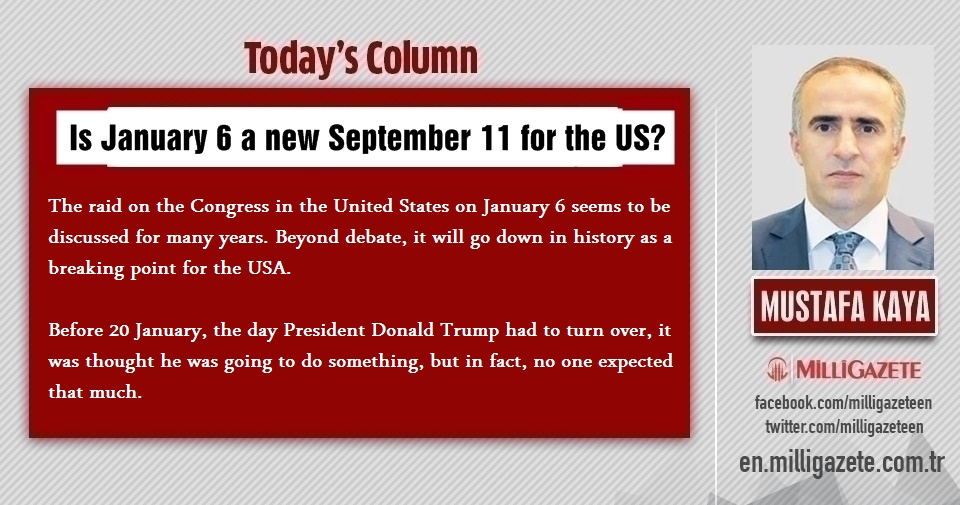 "Mustafa Kaya: ""Is January 6 a new September 11 for the US?"""