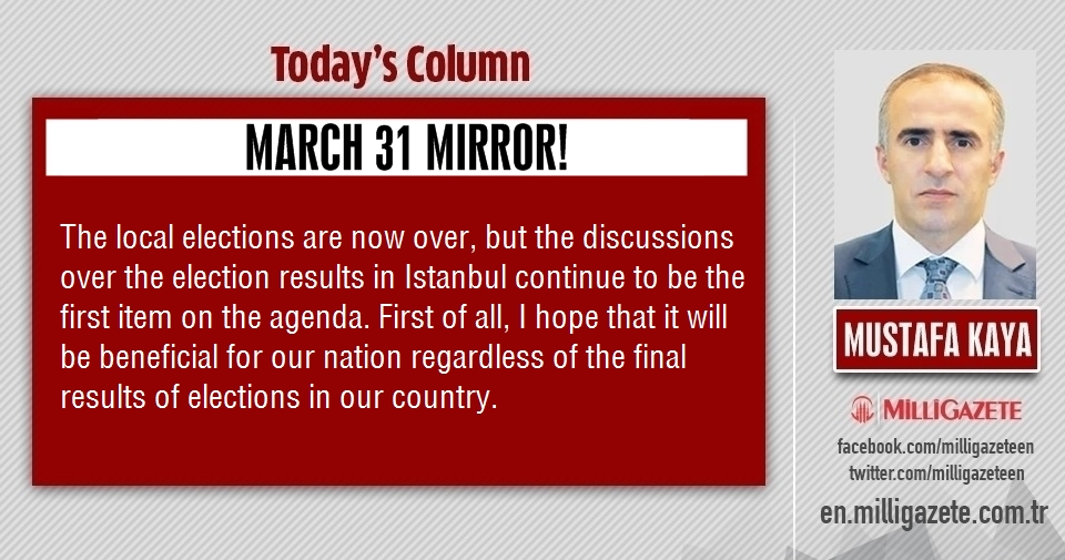 "Mustafa Kaya: ""March 31 mirror"""