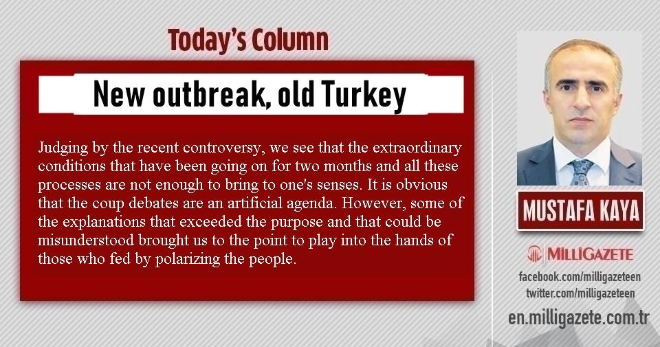 """Mustafa Kaya: """"New outbreak, old Turkey"""""""