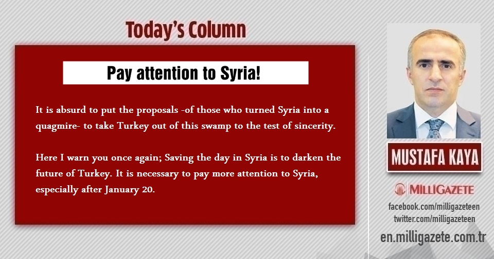 "Mustafa Kaya: ""Pay attention to Syria!"""