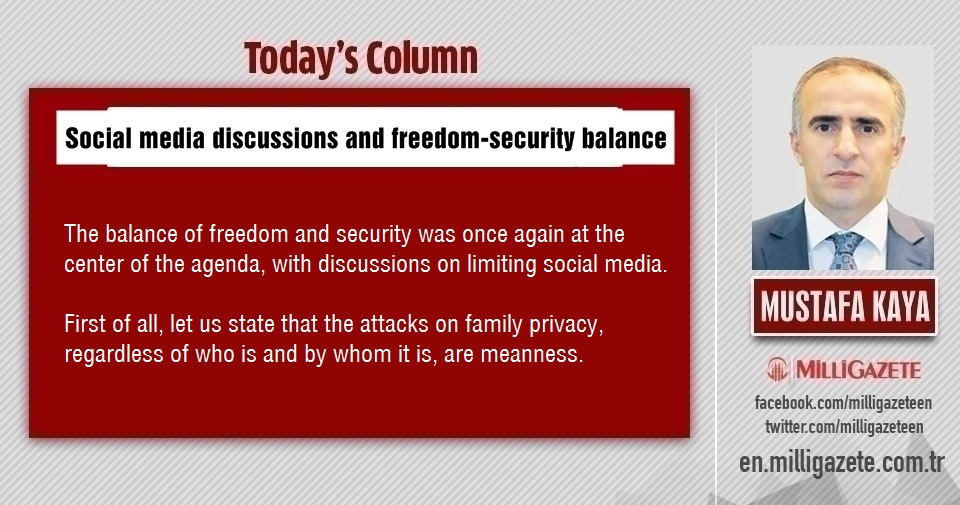 "Mustafa Kaya: ""Social media discussions and freedom-security balance"""