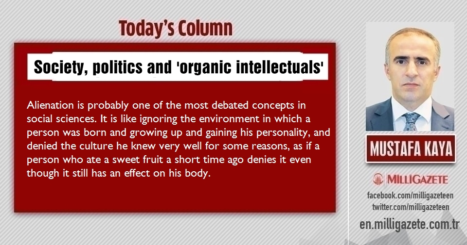Mustafa Kaya: Society, politics and organic intellectuals