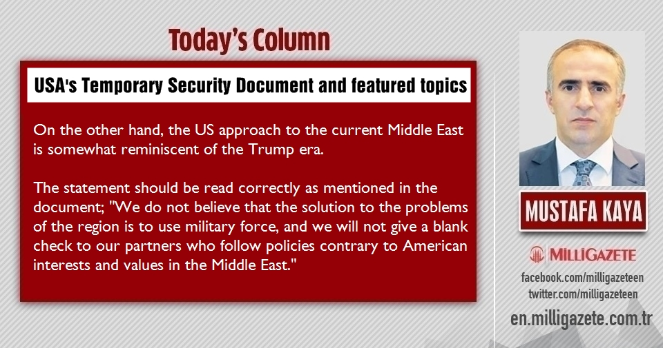 "Mustafa Kaya: ""USAs Temporary Security Document and featured topics """