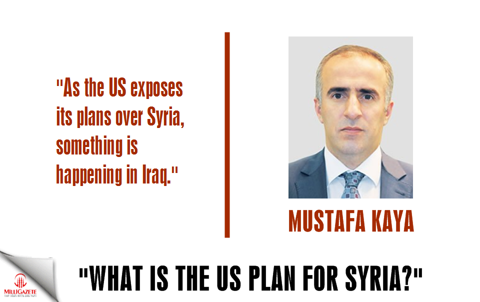 "Mustafa Kaya: ""What is the US plan for Syria?"""