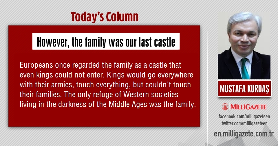 "Mustafa Kurdaş: ""However, the family was our last castle"""