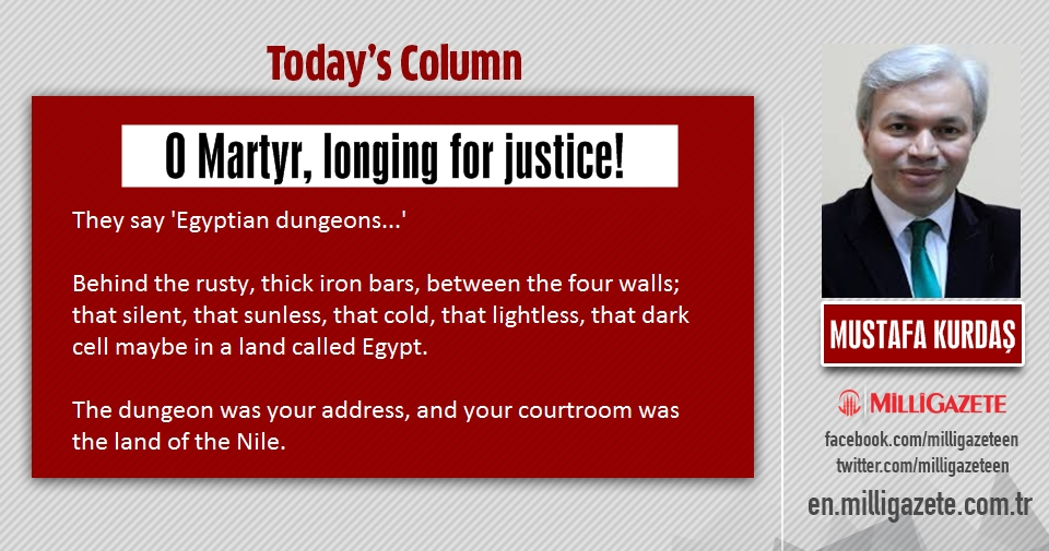 "Mustafa Kurdaş: ""O Martyr, longing for justice!"""