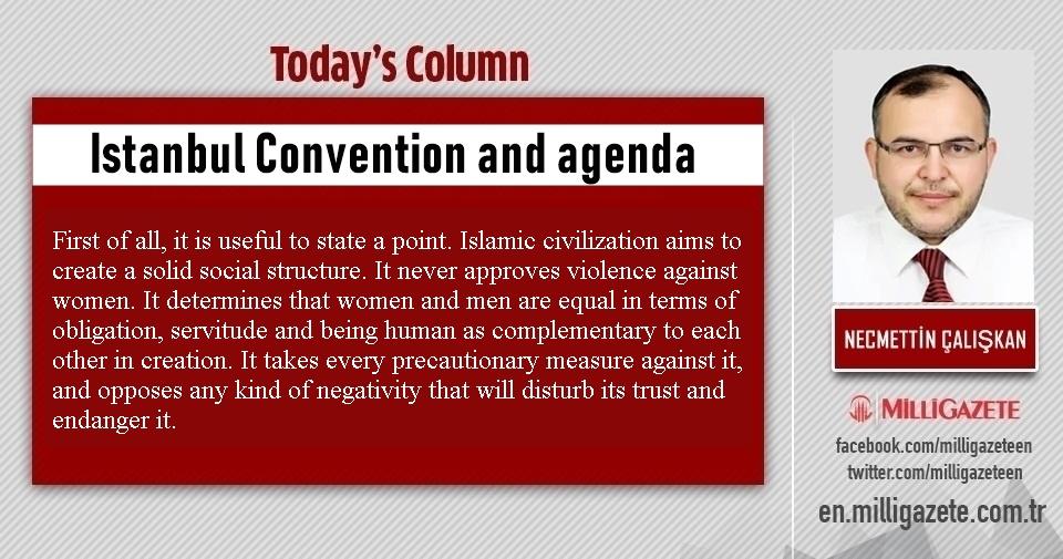 "Necmettin Çalışkan: ""Istanbul Convention and agenda"""