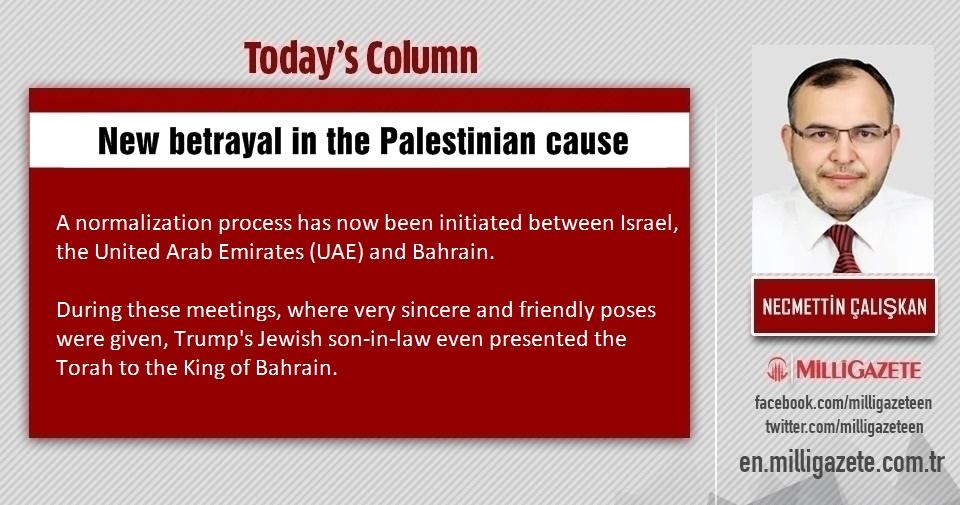 """Necmettin Çalışkan: """"New betrayal in the Palestinian cause"""""""