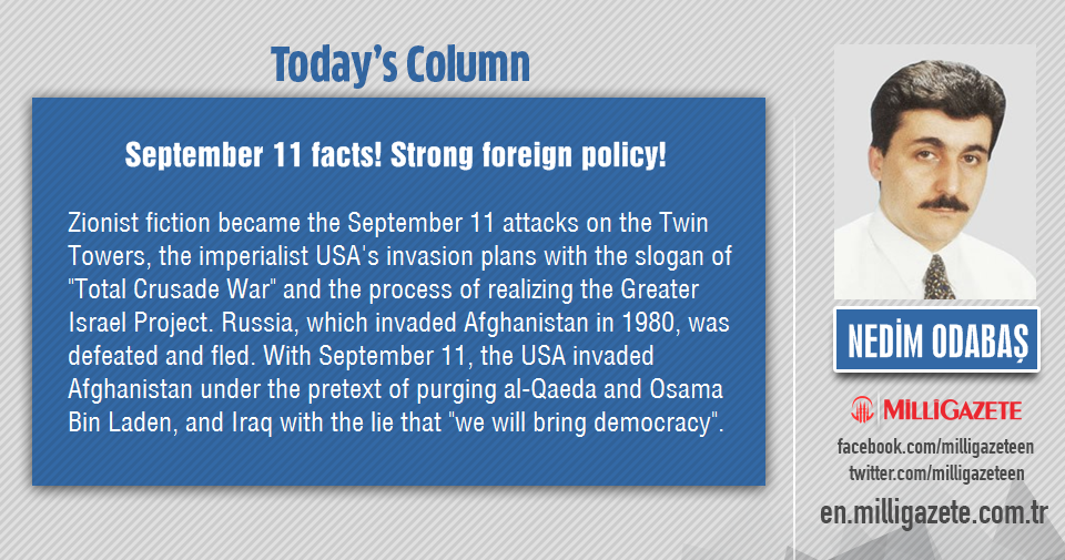 """Nedim Odabaş: """"September 11 facts! Strong foreign policy!"""""""