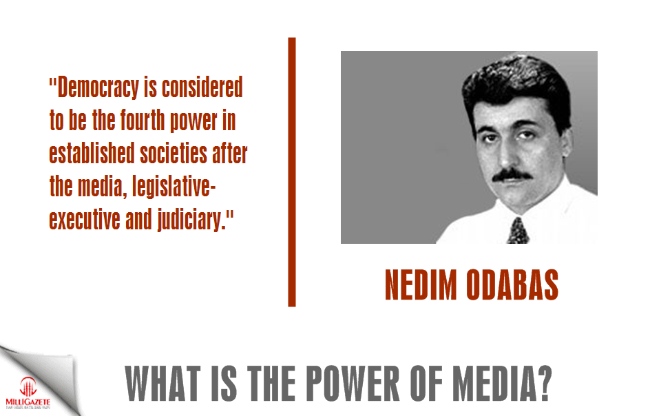 "Nedim Odabas: ""What is the power of the media?"""