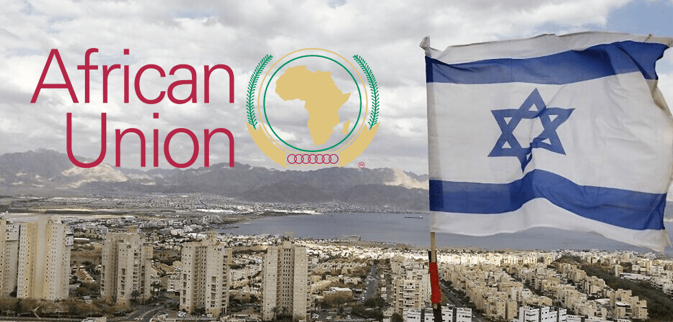 Occupier Israel's ultimate target in rejoining the African Union