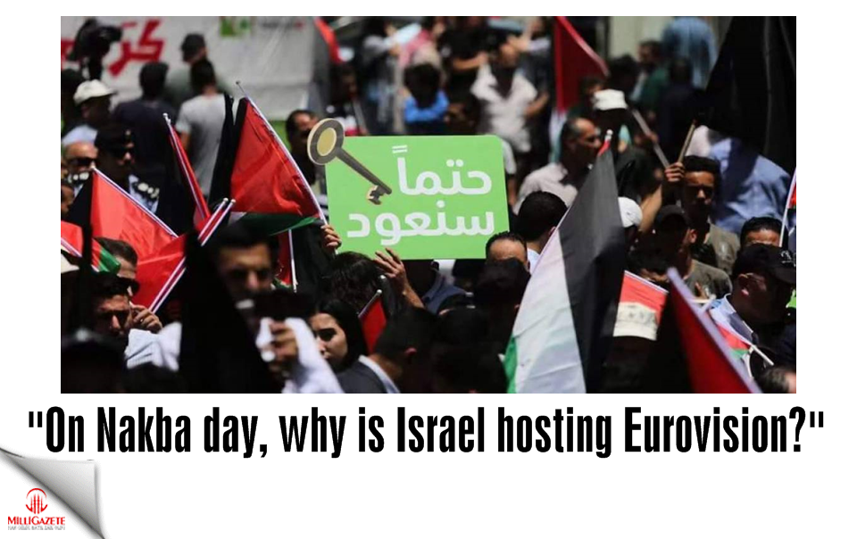 "Opinion: ""On Nakba day, why is Israel hosting Eurovision?"""