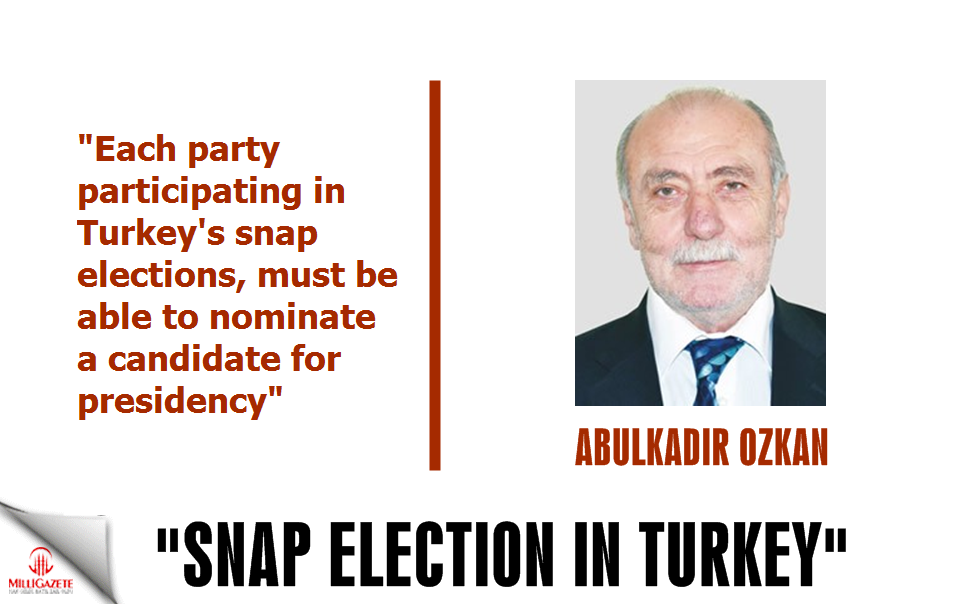 Ozkan: 'Each party must be able to nominate a candidate for presidency'