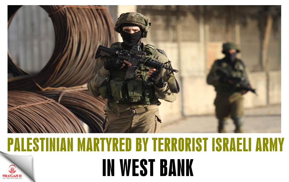 Palestinian martyred by terrorist Israeli army in West Bank