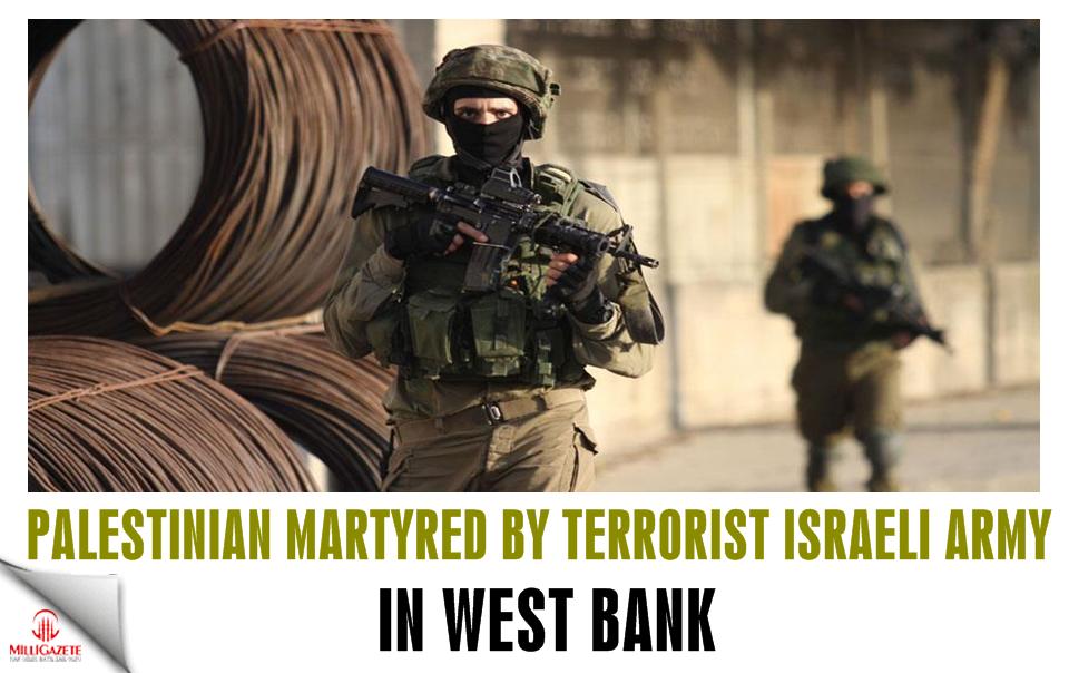 Palestinian martyred by terrorist Israeli army in West Bank