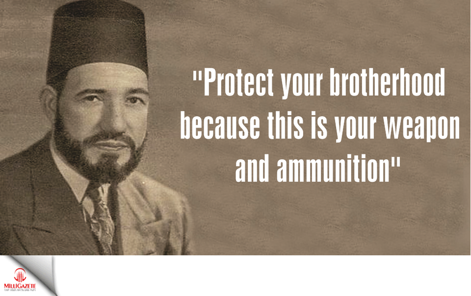 """Protect your brotherhood because this is your weapon and ammunition"""