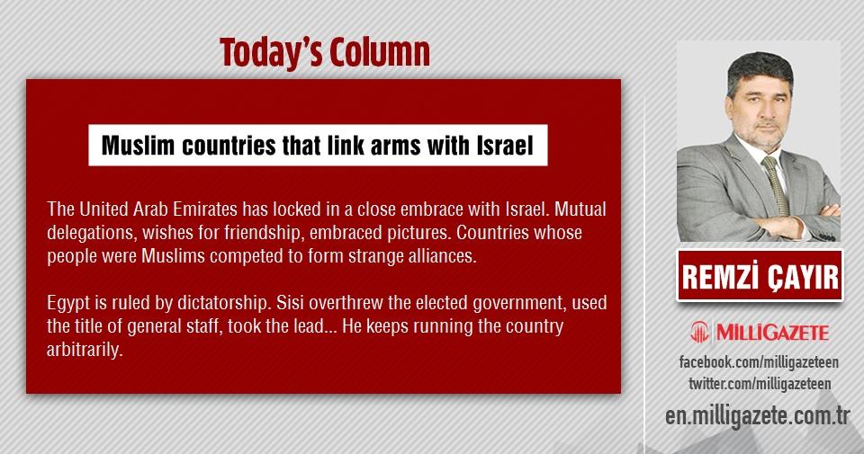 """Remzi Çayır: """"Muslim countries that link arms with Israel"""""""