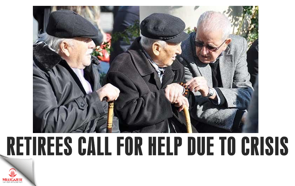 Retirees call for help due to crisis