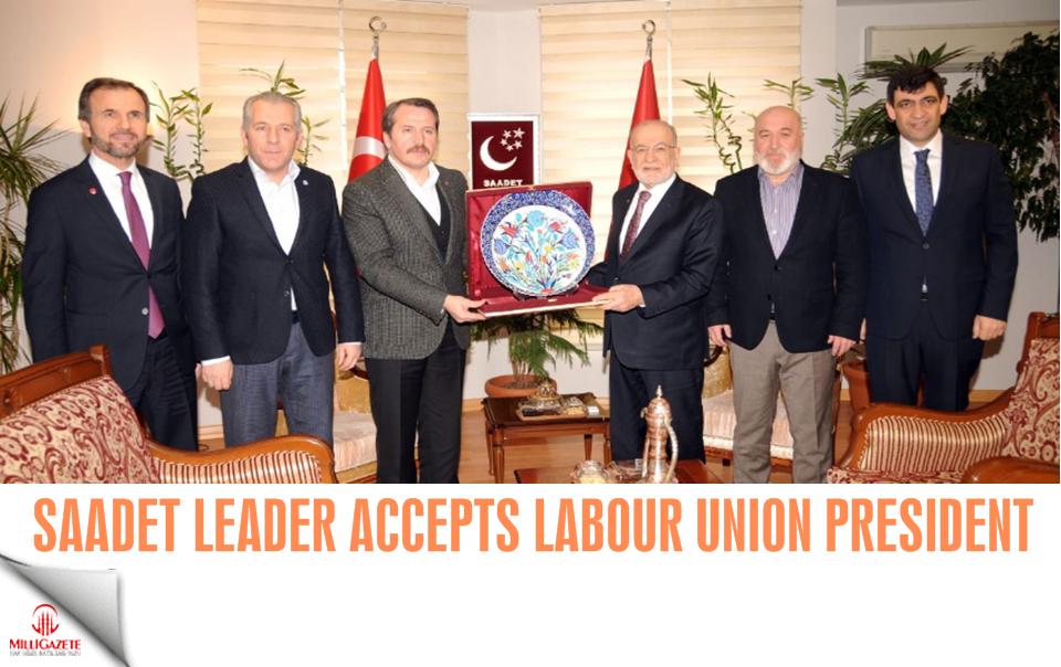 Saadet leader Karamollaoğlu accepts labour union head