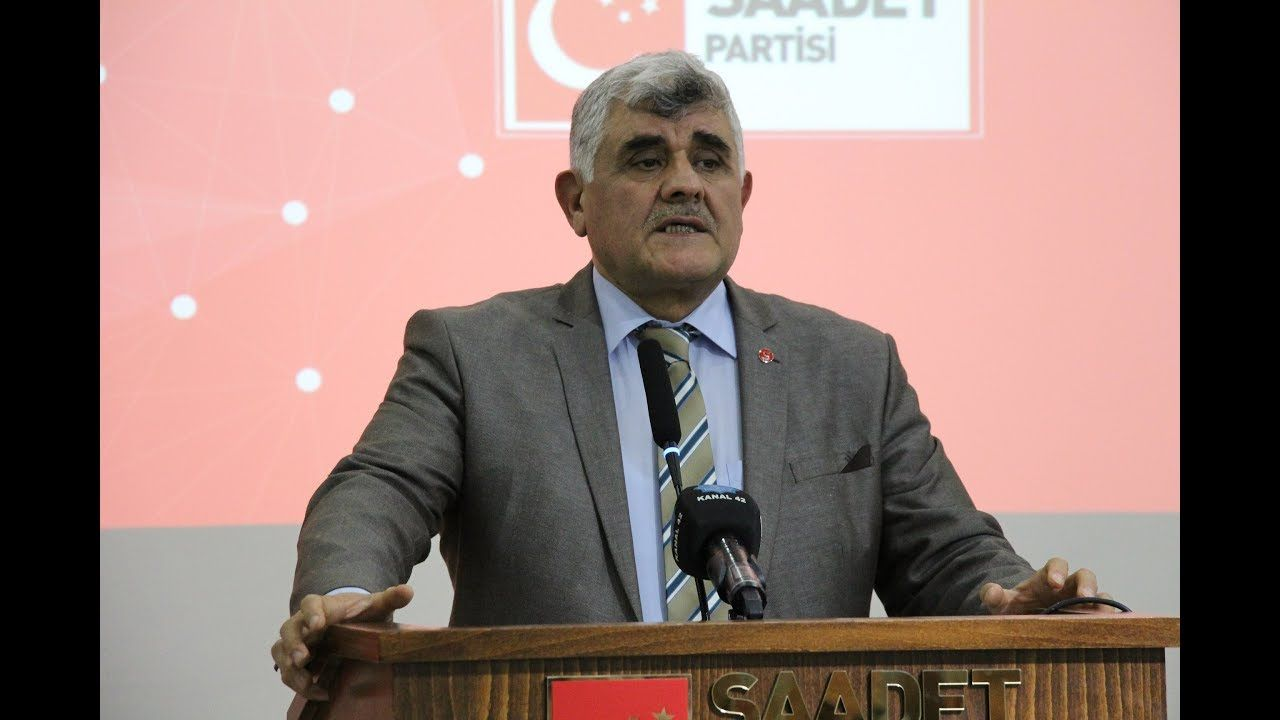 Saadet Party General Secretary: President Erdogan has great opportunity