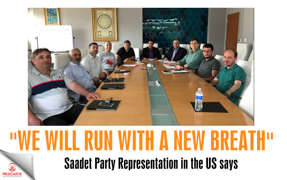 Saadet Party Representation in the US: We will run with a new breath