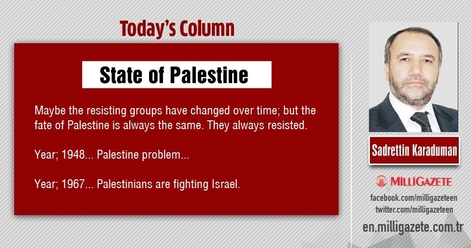 "Sadrettin Karaduman: ""State of Palestine"""