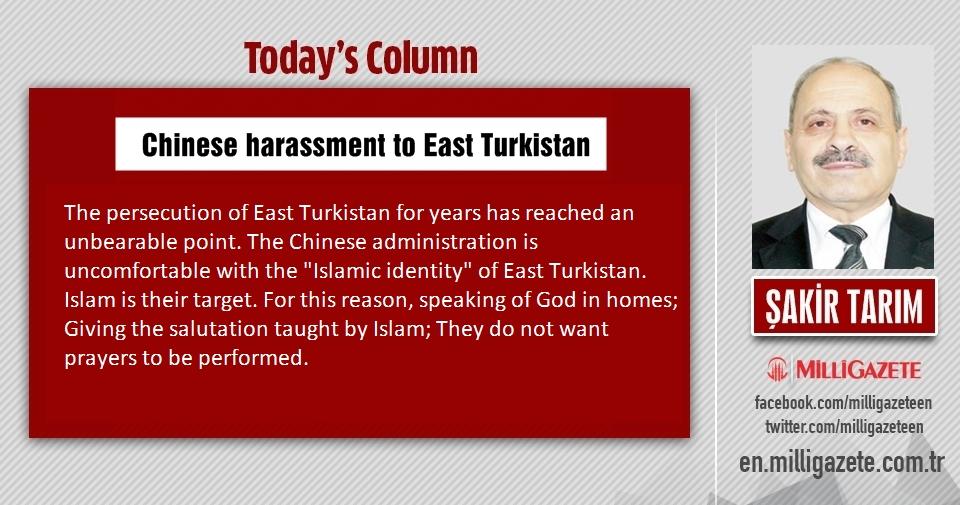 "Şakir Tarım: ""Chinese harassment to East Turkistan"""