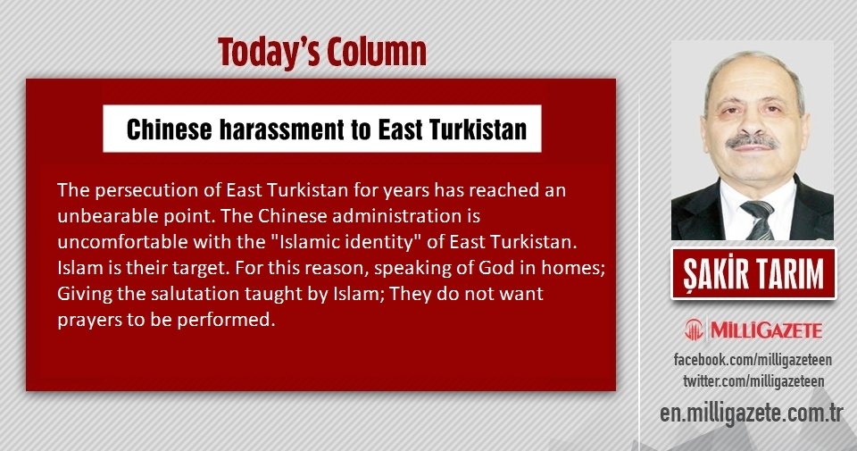 "Şakir Tarım: ""Chinese harassment to East Turkistan"""
