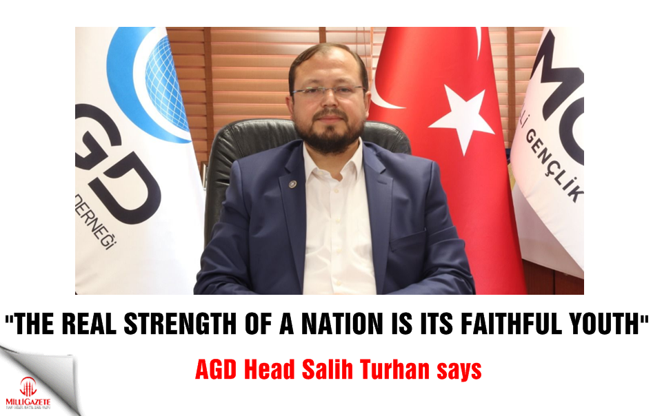 "Salih Turhan: ""The real strength of a nation is its faithful youth"""