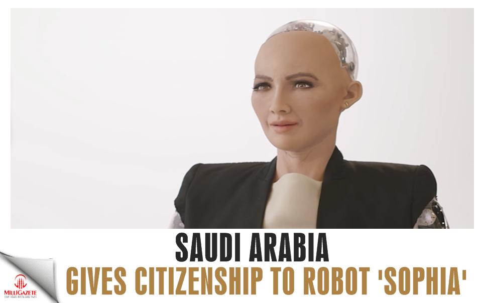 Saudi Arabia gives citizenship to robot 'Sophia'