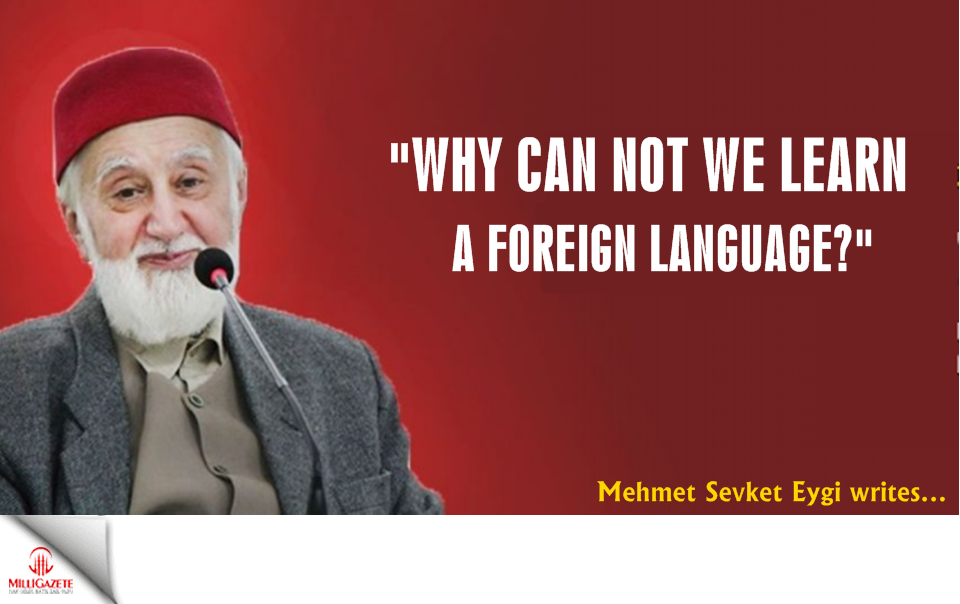 "Sevket Eygi: ""Why can not we learn a foreign language?"""
