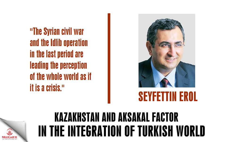"Seyfettin Erol: ""Kazakhstan, Aksakal factor in the integration of Turkish world"