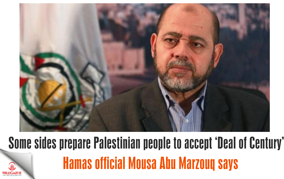 Some sides prepare Palestinian people to accept 'Deal of Century', Hamas official says