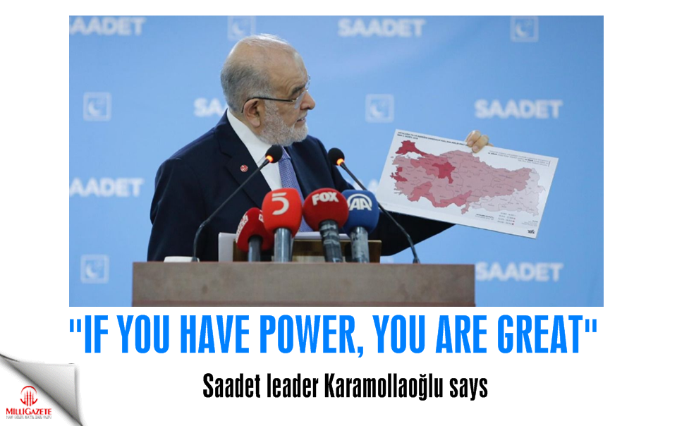 "Temel Karamollaoğlu: ""If you have power, you are great"""