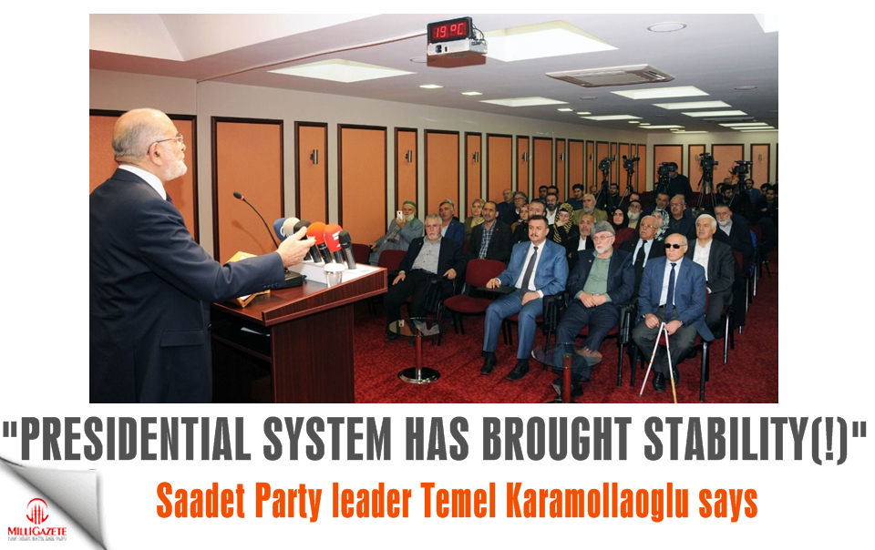 "Temel Karamollaoğlu: ""Presidential system has brought stability!"""