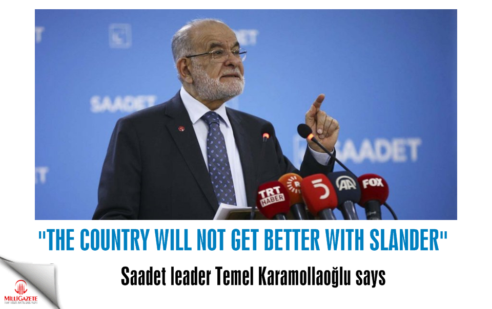 "Temel Karamollaoğlu: ""The country will not get better with slander"""