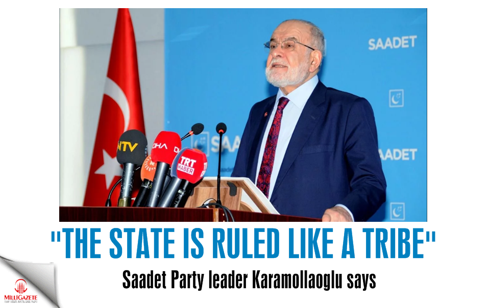 Temel Karamollaoğlu: The state is ruled like a tribe