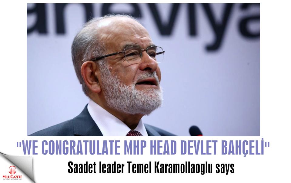 """Temel Karamollaoglu: """"We congratulate Devlet Bahçeli"""""""