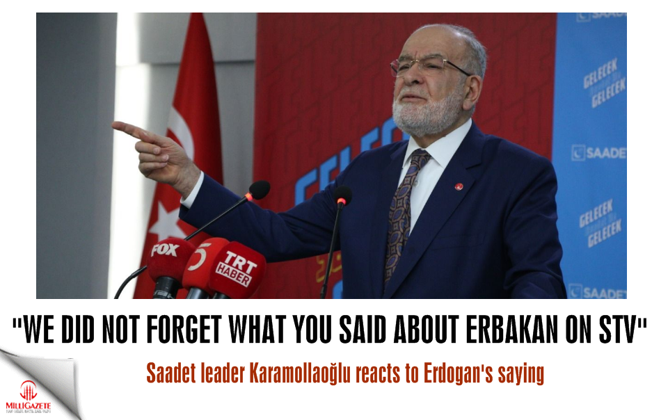 "Temel Karamollaoğlu: ""We did not forget what you said about Erbakan on STV"""