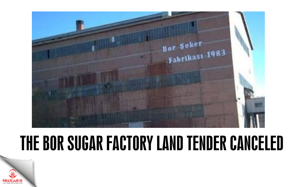 The Bor Sugar Factory land tender canceled