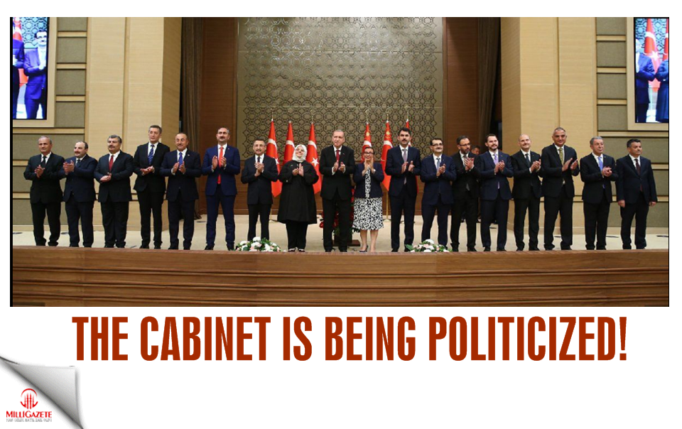 The cabinet is being politicized!