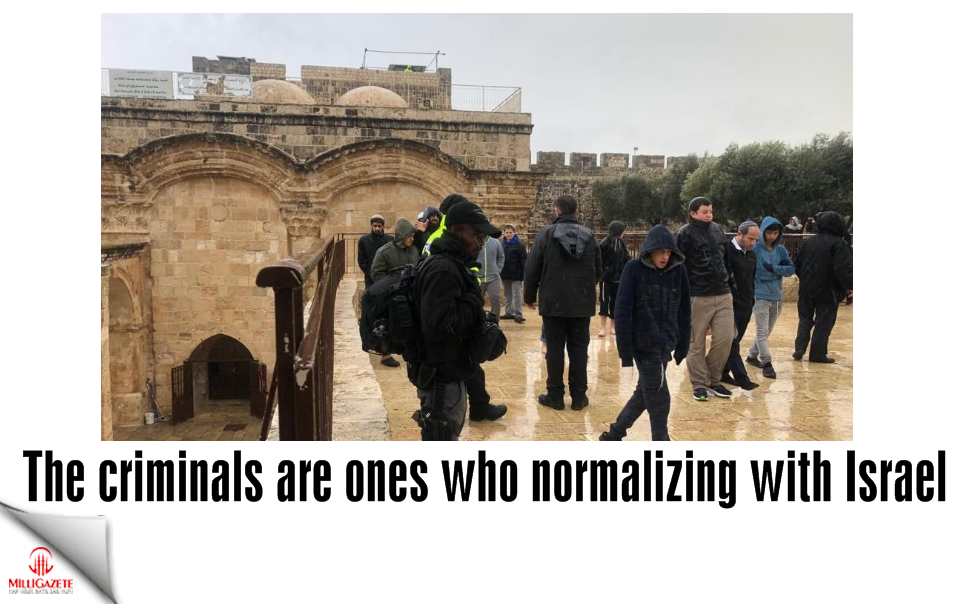 The criminals are ones who normalizing with Israel