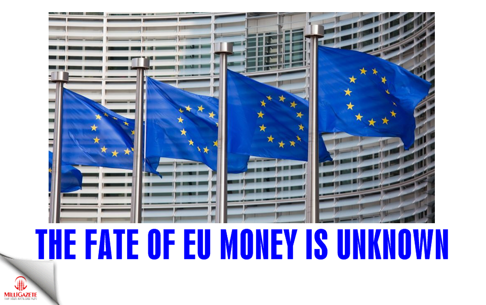 The fate of EU money is unknown