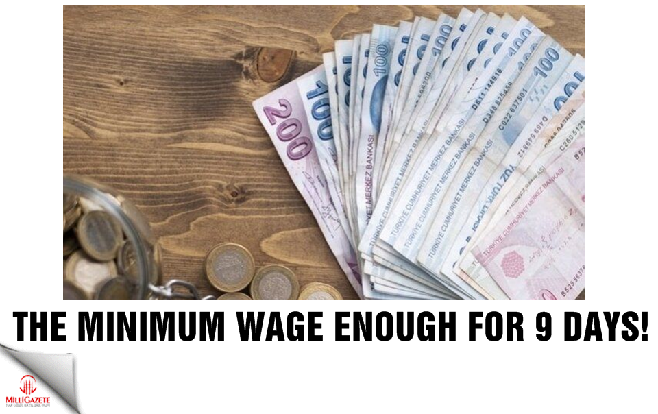 The minimum wage enough for 9 days!