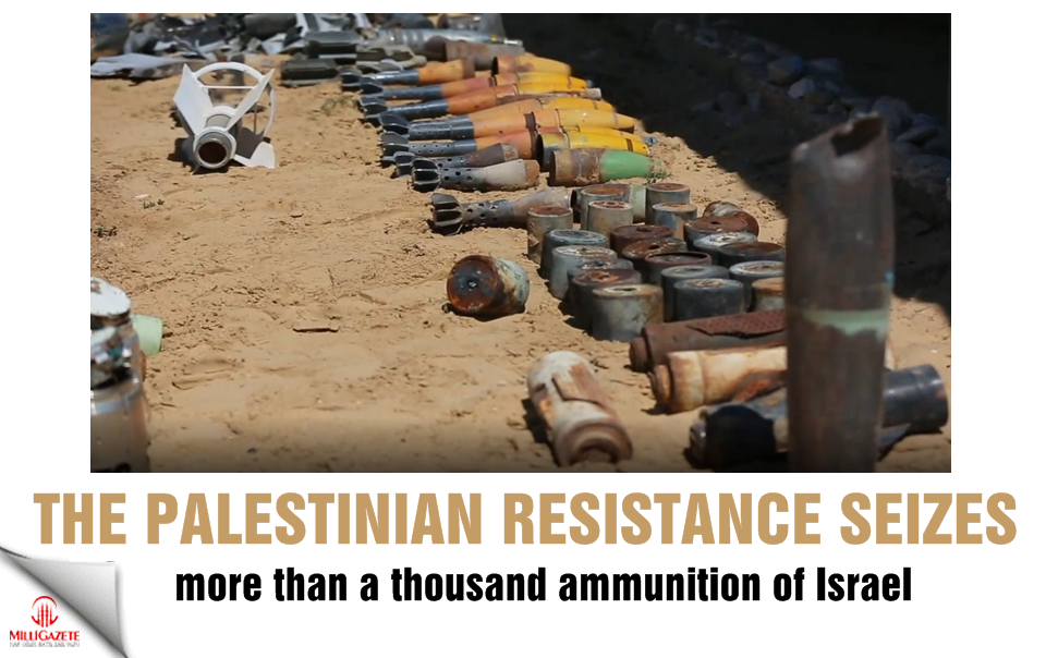 The Palestinian resistance seizes more than a thousand ammunition of Israel